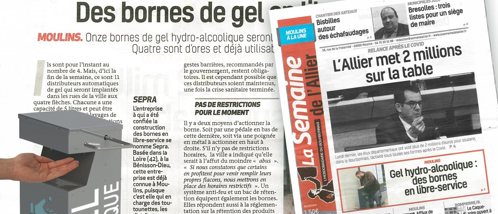 Hebdomadaire - juin 2020 - La Semaine de l'Allier : présente nos bornes distributrices de gel hydroalcoolique.